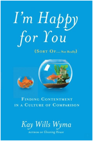 I'm Happy for You (SORT OF…Not Really) – Review